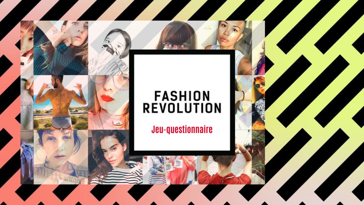Quiz Comment Connais Tu Fashion Revolution Tabloide Mode Montreal